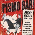 Pismo Bar gig flier